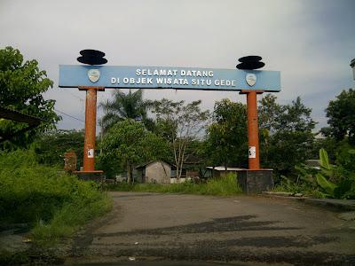 Selamat Datang di Obyek Wisata Situ Gede