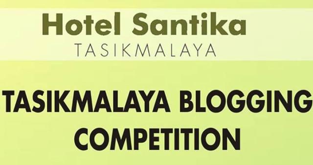 Lomba Blog Hotel Santika Tasikmalaya